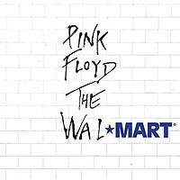 pinkfloyd the wallmart